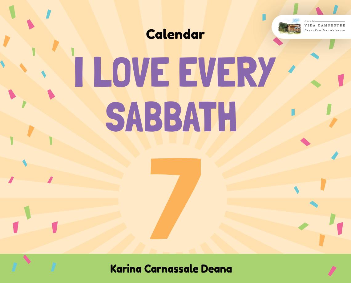 "Calendar ""I love every sabbath"""